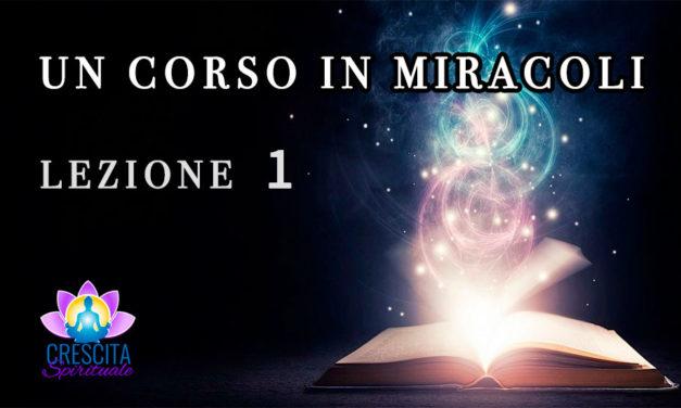 Un Corso in Miracoli: Lezione 1