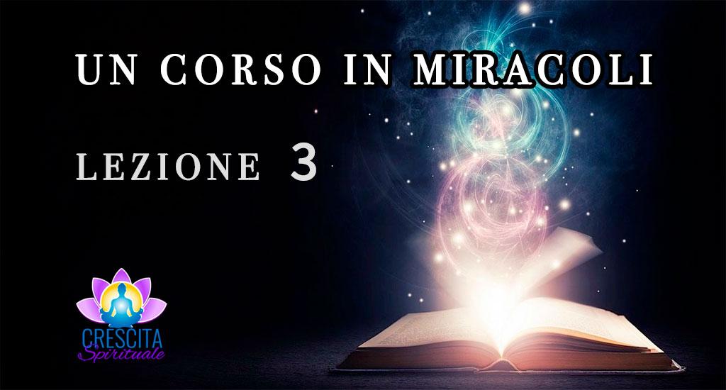 Un Corso in Miracoli: Lezione 3