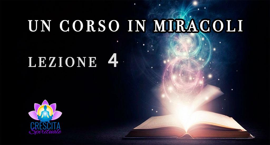 Un Corso in Miracoli: Lezione 4