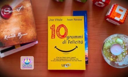 10 Grammi di Felicità di Ivan Nossa e Joe Vitale